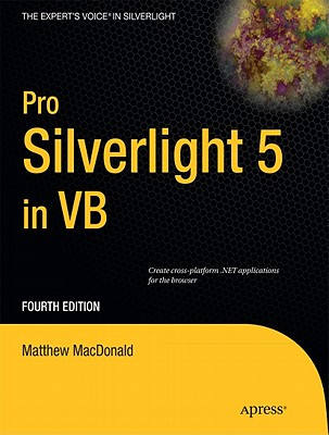 Pro Silverlight 5 in Vb By MacDonald, Matthew